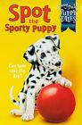 Spot the Sporty Puppy by Jenny Dale (Paperback, 1999)