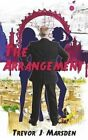 The Arrangement by Trevor J Marsden (Paperback / softback, 2015)
