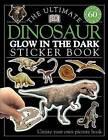 Ultimate Sticker Book: Glow in the Dark: Dinosaur by DK Publishing (Paperback / softback, 2002)