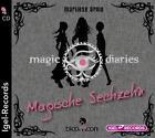 Magic Diaries 01. Magische Sechzehn von Marliese Arold (2013)