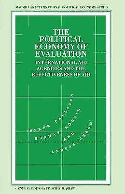 1 of 1 - The Political Economy of Evaluation: International Aid Agencies and the Effecti