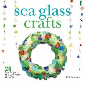 Sea Glass Crafts 28 Fun Projects You Can Make At Home Lambert