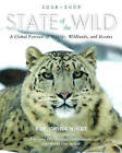 State of the Wild 2008-2009: A Global Portrait of Wildlife, Wildlands, and Oceans by Wildlife Conservation Society (Paperback, 2008)