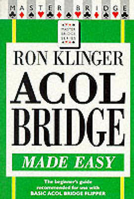 Acol Bridge Made Easy by Ron Klinger (Paperback, 1997)
