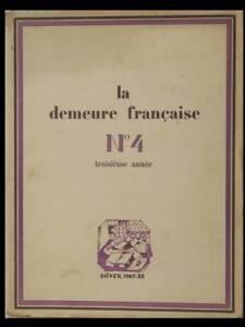 IndéPendant La Demeure Francaise N°4 1927-28 Herbst Chareau Perriand Djo-bourgeois Lenoble