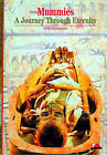 Mummies: A Journey Through Eternity by Francoise Dunand, Roger Lichtenberg (Paperback, 1994)