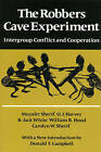 The Robbers Cave Experiment: Intergroup Conflict and Cooperation by Muzafer Sherif (Paperback, 1988)