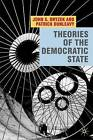 Theories of the Democratic State by Patrick Dunleavy, John Dryzek (Hardback, 2009)