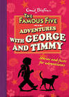 Adventures with George and Timmy by Sue Welford, Enid Blyton (Hardback, 2009)