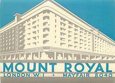 Mount Royal Hotel ~LONDON ENGLAND~ Beautiful Old ART DECO Luggage Label