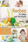 Kochen für Babys und Kleinkinder (2016, Kunststoffeinband)