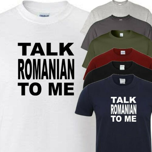 talk romanian to me t shirt add size and colour from menu