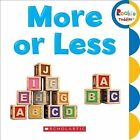 More or Less by C. Press/F. Watts Trade (Board book, 2015)