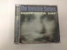 Invisible Surfers, The ‎– Dogs Killa Cat Label: Hitch-Hyke Records LIFT 088 CD