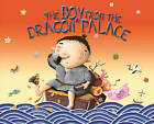 The Boy from the Dragon Palace: A Folktale from Japan by Albert Whitman & Company (Hardback, 2011)