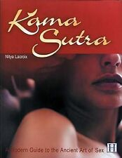 Good, Kama Sutra: A Modern Guide to the Ancient Art of Sex, Lacroix, Nitya, Book