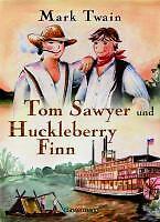 Tom Sawyer und Huckleberry Finn von Mark Twain (2009, Gebunden)