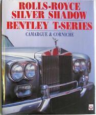 ROLLS-ROYCE SILVER SHADOW BENTLEY T-SERIES CAMARGUE & CORNICHE ISBN:1874105642
