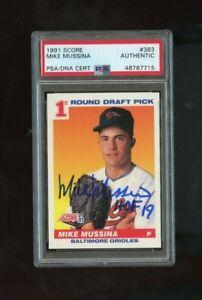 1991 Score Mike Mussina # 383  AUTO PSA DNA