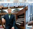 Douglas Cleveland plays Rockefeller Chapel (CD, Jun-2012, Loft Recordings)
