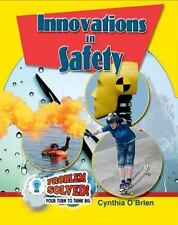 Problem Solved! Your Turn to Think Big: Innovations in Safety by Cynthia...