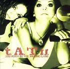 200 km/h in the Wrong Lane [Argentina Bonus Track] [Enhanced by t.A.T.u. (CD, Mar-2003, Universal)