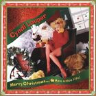 Merry Christmas...Have a Nice Life! [Remaster] by Cyndi Lauper (CD, Sep-2005, Sony BMG)