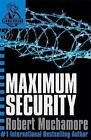 Maximum Security: Book 3 by Robert Muchamore (Paperback, 2005)