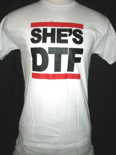 """Mens T-shirt FREE SHIPPING! /""""SHE/'S DTF/"""" She/'s Down to F***K"""
