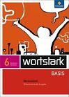 Wortstark Basis 6. Werkstattheft . Differenzierende Ausgabe. Nordrhein-Westfalen (2012, Geheftet)