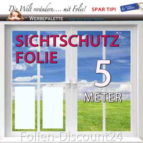 Sichtschutzfolie  5M x 1,22M Glasdekorfolie Fensterfolie PREIS TIP! 4,10 €//m²