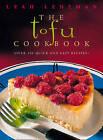 The Tofu Cookbook by Leah Leneman (Paperback, 1998)