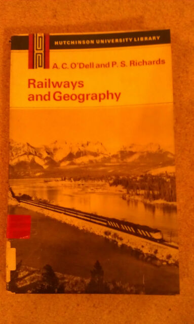Railways and Geography by O'Dell and Richards 1971