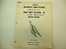 1967 Ford Mounted Corn Picker Series 601 602 Snap Unit Section A Parts Book