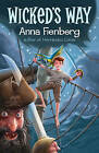 Wicked's Way by Anna Fienberg (Paperback, 2016)