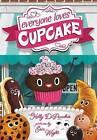 Everyone Loves Cupcake by Kelly DiPucchio (Hardback, 2016)