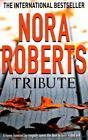 Tribute von Nora Roberts (2009, Taschenbuch)