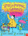 Spells-a-Popping! Granny's Shopping!: Granny's Shopping! by Tracey Corderoy (Paperback, 2013)