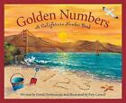 Golden Numbers: A Calfornia Number Book by David Domeniconi (Hardback, 2008)