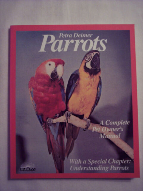 Parrots by Petra Deimer (1983, Paperback, Illustrated)