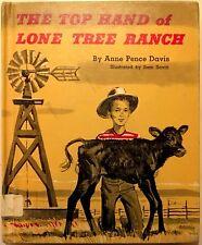 Davis, Anne Pence - The Top Hand of Lone Tree Ranch - 1960 - 1st/HC/VG - illustr