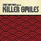 East Bay Ray And The Killer Smiles von East Bay Ray And The Killer Smiles (2011)