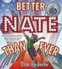 Better Nate Than Ever by Tim Federle (CD-Audio, 2014)