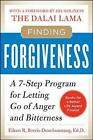 Finding Forgiveness: A 7-Step Program for Letting Go of Anger and Bitterness by Eileen Borris-Dunchunstang (Paperback, 2010)