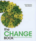The Change Book: Change the Way You Think about Change by Tricia Emerson, Mary Stewart (Paperback / softback, 2011)