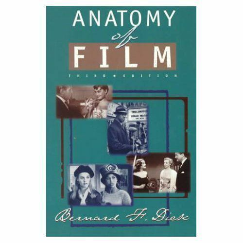 Anatomy Of Film By Dick 1997 Paperback Ebay
