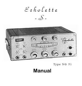 """"""" Echolette S """" type NG 51 Owner / Service manual"""
