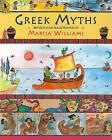 Greek Myths by Marcia Williams (Paperback / softback)