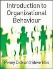 Introduction to Organisational Behaviour by Penny Dick, Steve Ellis (Paperback, 2005)