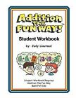 Addition the Fun Way Student Workbook by Judy Liautaud (Paperback / softback, 1996)
